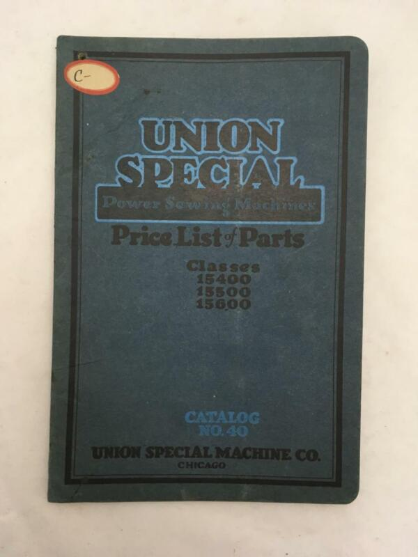1919 Union Special Power Sewing Machines Price Lists of Parts CATALOG No 40