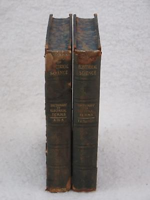 DICTIONARY OF ELECTRICAL SCIENCE Edwin Houston 2 Vol Set PF Collier 1902