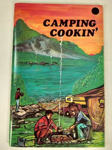 Vintage Mailable CAMPING COOKIN Cook Book 1973 - Recipes Helpful Suggestions - $3.99