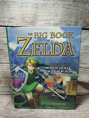 *+*The Big Book of Zelda: The Unofficial Guide.. Hardcover - Kyle Hilliard*+*