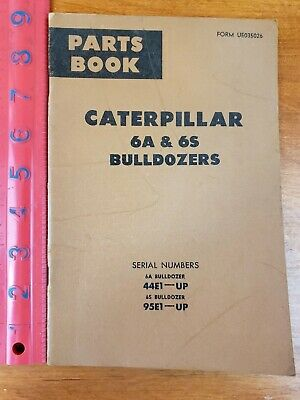 Cat Caterpillar 6a 6s Bulldozers 44e1-up 95e1 And Up Parts Book Manual Good