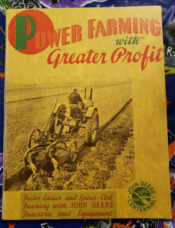 1837-1937 JOHN DEERE Tractor Centennial Book POWER FARMING with GREATER PROFIT