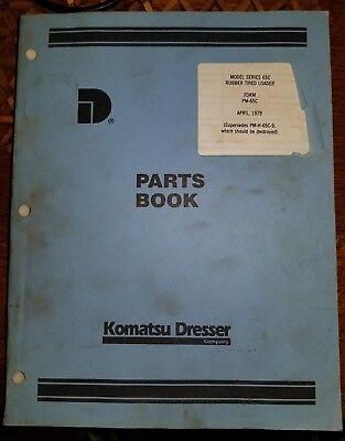 Dresser Model 65c Rubber Tired Loader Parts Book Manual