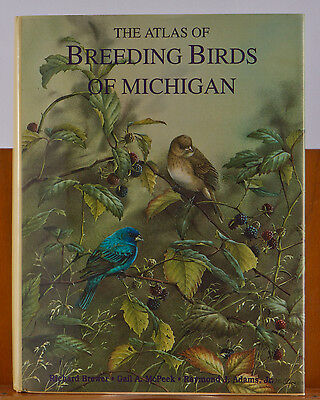 """The Atlas of The Breeding Birds of Michigan"" Brewer McPeek"