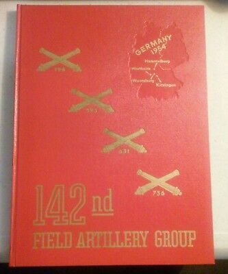 US ARMY 142nd  FIELD ARTILLERY Group  1954 YEARBOOK (Germany)