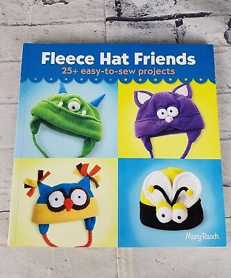 Fleece Hat Friends: 25+ Easy-To-Sew Projects Crafts Sewing DIY'S Summer fun - Easy Summer Diys