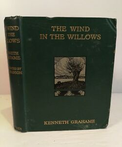 ANTIQUE BOOK.1913.THE WIND IN THE WILLOWS.ILLUSTRATED.302 PAGE'S.PROP.DISPLAY.