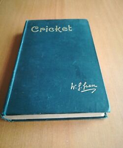 CRICKET W. G. GRACE 1891 RARE INSCRIPTION ON INSIDE LEAF CISSIE L BALDWIN.