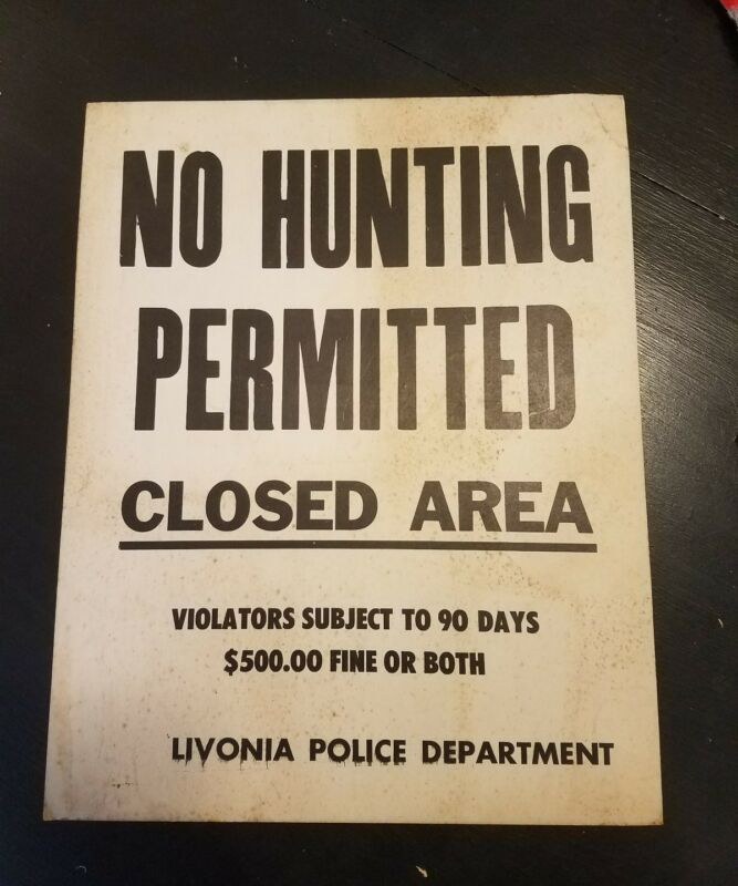Livonia MI Police Department No Hunting Sign Vintage Rare Michigan