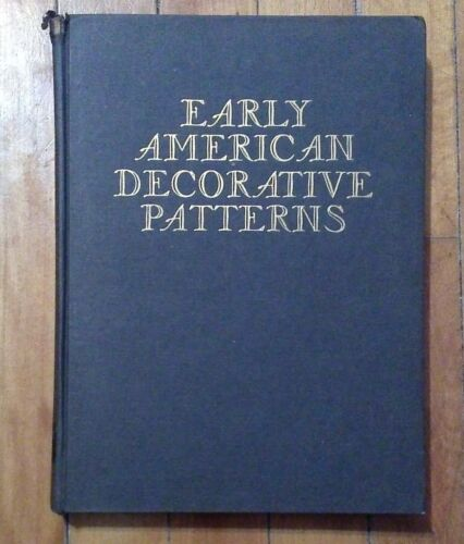 Vintage/Antique Early American Decorative Patterns HC Book, 1962c.
