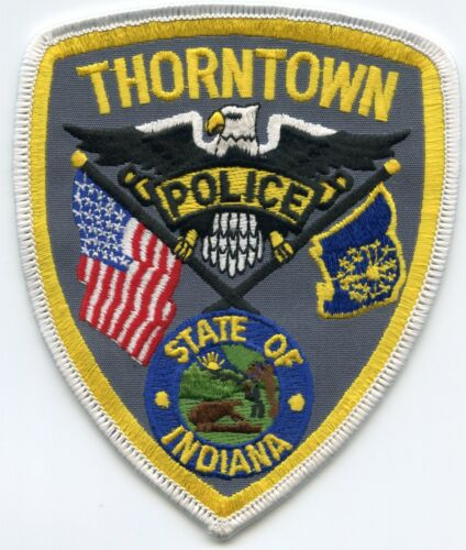 THORNTOWN INDIANA IN black letters POLICE PATCH