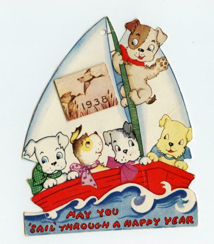1938 CALENDAR CARD DOGS IN A SAILBOAT*MAY YOU SAIL THROUGH A HAPPY NEW YEAR