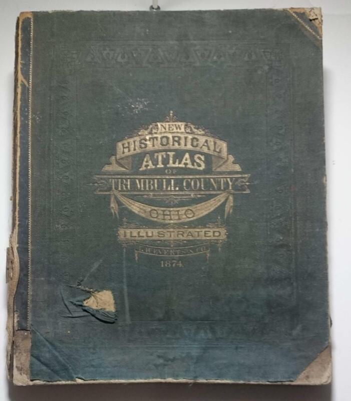1874 HISTORICAL ATLAS of TRUMBULL OHIO illustrated w U.S. Railroad Map LH EVERTS