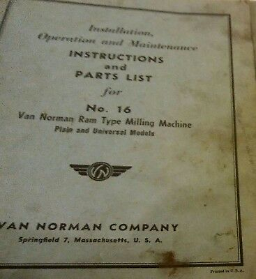 Instructions And Parts List Van Norman Milling Machine