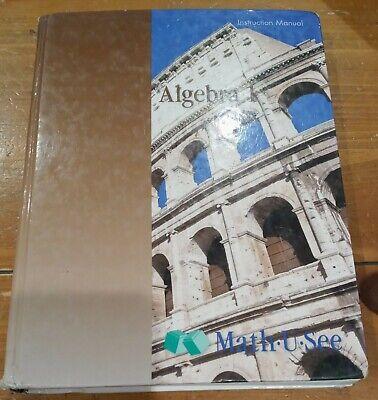 Math-U-See Algebra 1 Instruction Manual Homeschool Hardcover Textbook math book