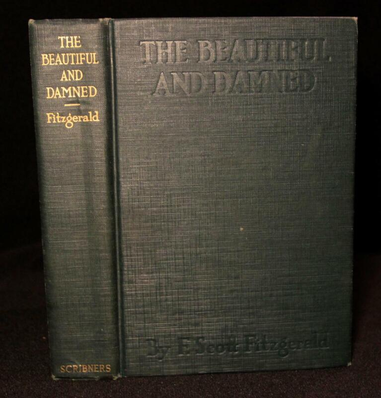 F. Scott Fitzgerald THE BEAUTIFUL AND DAMNED 1922 1st ED 1st Issue Great Gatsby