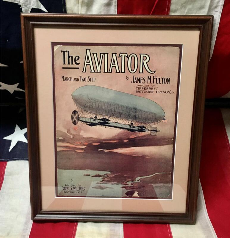 Vintage 1908 The Aviator Antique Sheet Music Airship Dirigeable Balloon Framed