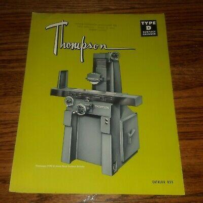 Thompson Surface Grinder Type D Catalog D55 Booklet Flyer Pamphlet 1955 Ohio Vtg