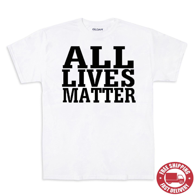 ALL LIVES MATTER TEE SHIRTS free shipping s - xxl