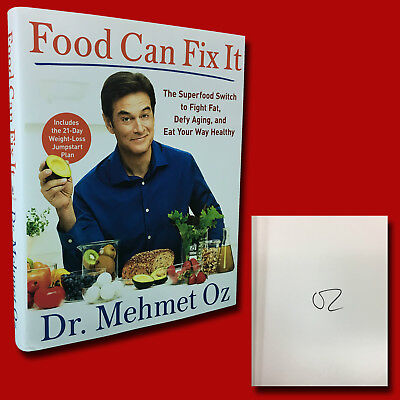 Food Can Fix It SIGNED Dr Mehmet Oz