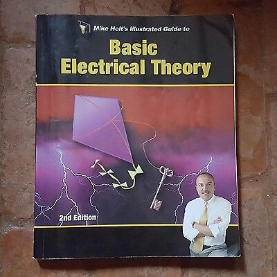 Mike Holt's Illustrated Guide to Basic Electrical Theory ~ 2nd Edition (2007)