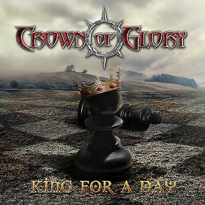 Crown Of Glory - King For A Day (CD) (Crown For A King)