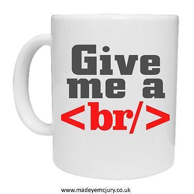 Give Me A Break - Funny Mug - HTML Computer Programmer Gift Website Designer (Design Computer Programm)