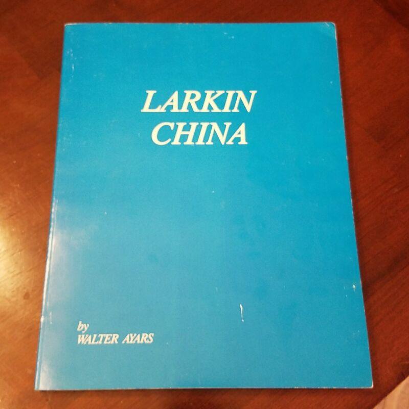 Super Rare! LARKIN CHINA Soap Company Collectors Guide Research Book 178pg AYARS