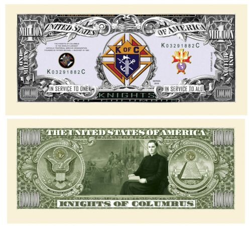 Knights Of Columbus - K of C Million Dollar Bill - Pack of 50 - Great Gift