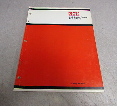 Case 310c Crawler Tractor Parts Catalog Manual A664 1961