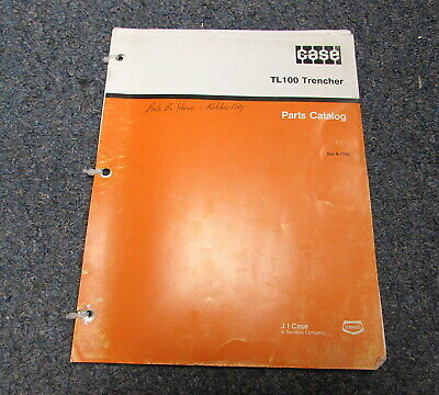 Case Tl100 Trencher Parts Catalog Manual 8-1762 1991
