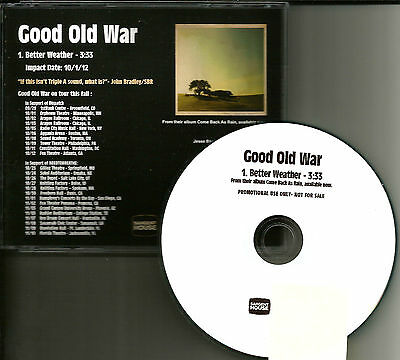GOOD OLD WAR Better Weather PROMO Radio DJ CD single w/ needtobreathe TOUR
