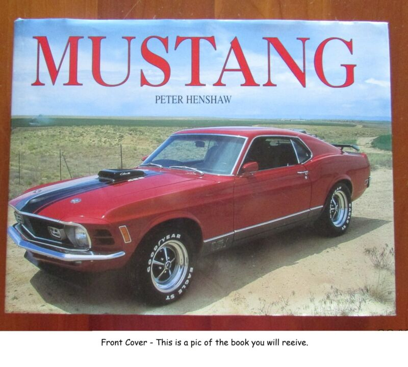 Mustang, Peter Henshaw, Packages Staff; 2000 Paperback