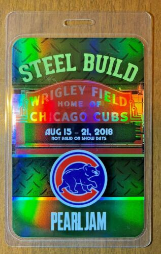 Pearl Jam Wrigley Field Backstage Pass Laminate w/Cubs logo Refractor