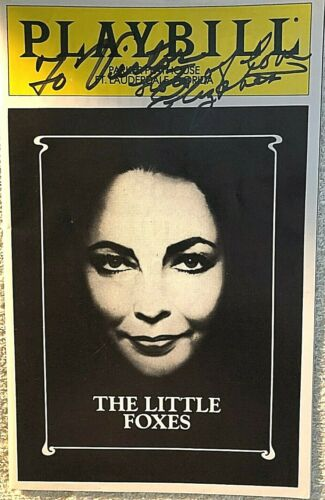 "ELIZABETH TAYLOR SIGNED/INSCRIBED 1981 OPENING NIGHT ""THE LITTLE FOXES"" PLAYBILL"