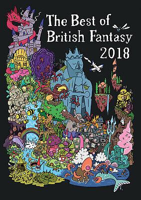 Best of British Fantasy 2018 Ltd edn Hardback, signed by the editor