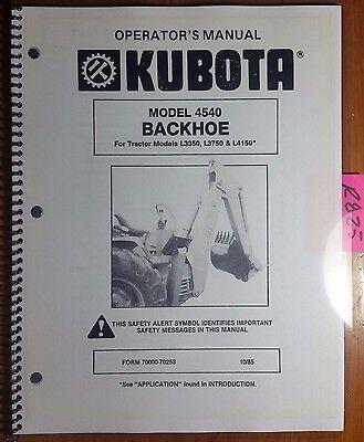 Kubota 4540 Backhoe For L3350 L3750 L4150 Tractor Operator Manual 70000-70253 85