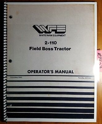 Wfe White 2-110 Field Boss Tractor Owners Operators Manual 432 460 582