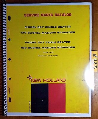 New Holland 327 Single Triple Beater 130 Bushel Manure Spreader Parts Manual