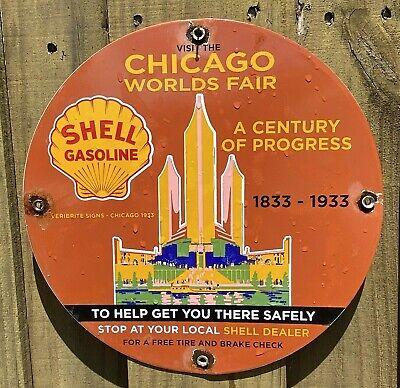 Vintage 1933 SHELL Gasoline Porcelain Chicago Worlds Fair VERIBRITE Gas Oil Sign