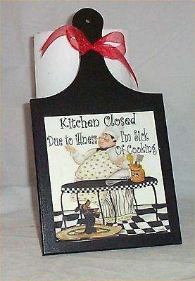 Fat Chef Cutting Board Sick of cooking Plaque Decoration Bistro Decor Cafe  Cafe Bistro Decor