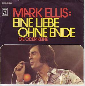 &quot;7&quot; - MARK ELLIS - Eine Liebe ohne Ende - RAR aus 1972 !!! - <span itemprop=availableAtOrFrom>Zwettl, Österreich</span> - Vorwort Sollten Sie mit einem erhaltenen Artikel nicht zufrieden sein, wenden Sie sich bitte zunächst per E-Mail an mich. Bei berechtigten Mängeln etc. bin ich natürlich gerne bereit eine  - Zwettl, Österreich