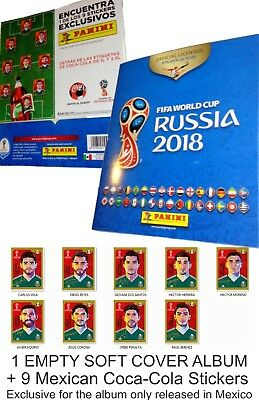 MEXICO ALBUM + 9 COCA COLA STICKERS PANINI FIFA CUP RUSSIA 2018 MEXICAN EDITION