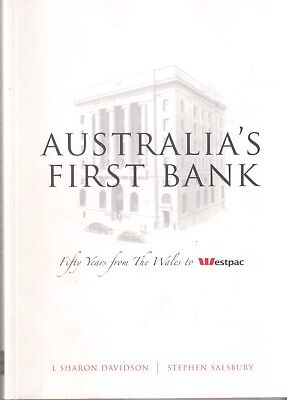 Australias First Bank  Fifty Years From The Wales To The Westpac