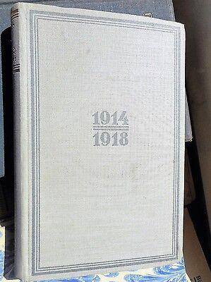 Benno Schneider/Ulrich Haacke: Das Buch vom Kriege 1914-1918 Urkunden Berichte