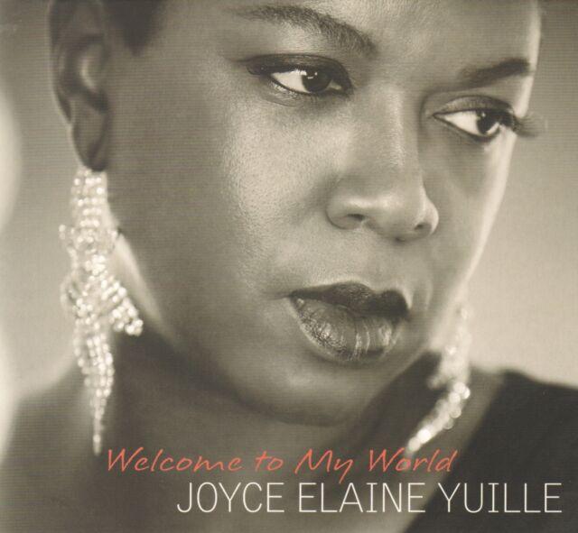 Joyce Elaine Yuille  - Welcome To My World  CD !!! NEU !!!