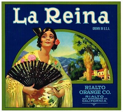 ORIGINAL ORANGE CRATE LABEL LA REINA SENORITA LATINA VINTAGE CALIFORNIA RIALTO  (California Orange Crate Label)