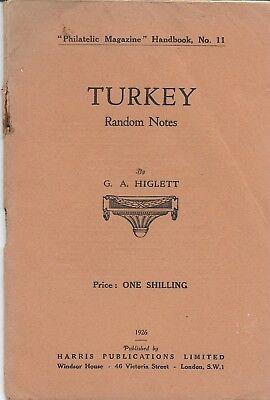 Türkei. Turkey. Random Notes by G.A. Higlett. 1926.
