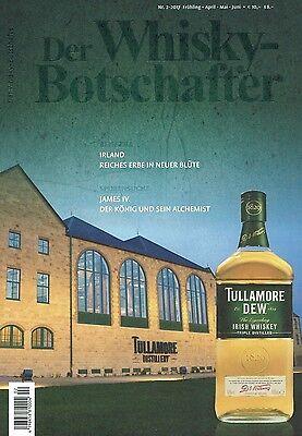 Der Whisky-Botschafter 2/2017 Frühling April bis Juni  Whiskybotschafter WIE NEU