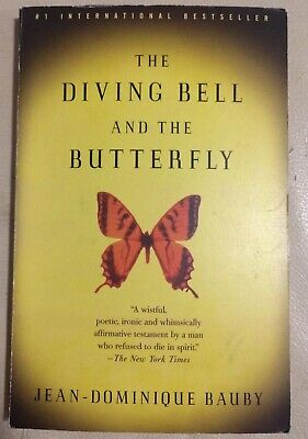 The Diving Bell and the Butterfly By Jean-Dominique Bauby, (Bauby The Diving Bell And The Butterfly)